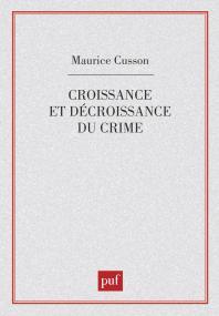 Croissance et décroissance du crime