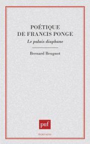 Poétique de Francis Ponge. Le palais diaphane