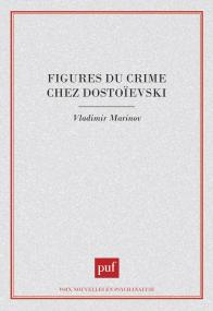 figures du crime chez Dostoïevski