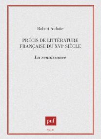 Précis de littérature française du XVIe siècle