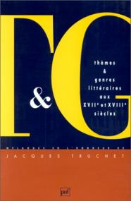 Thèmes et genres littéraires aux XVIIe et XVIIIe siècles
