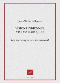 Visions indiennes, visions baroques