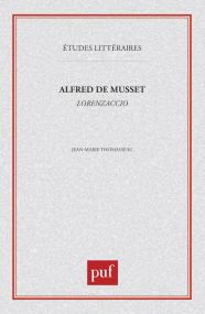 Alfred de Musset : « Lorenzaccio »