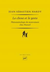 La chose et le geste: Phénoménologie du mouvement chez Husserl Book Cover