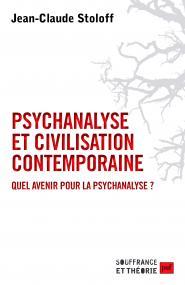 Psychanalyse et civilisation contemporaine