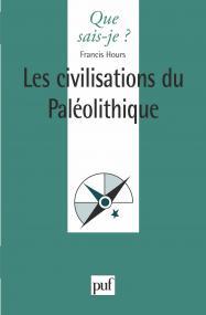 Les civilisations du Paléolithique