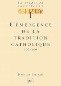 La tradition chrétienne. Tome 1