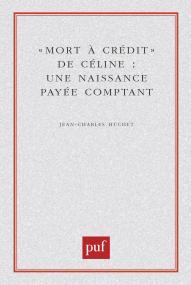 Mort à crédit de Céline : une naissance payée comptant