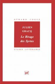 Julien Gracq. « Le Rivage des Syrtes »