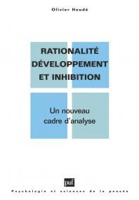 Rationalité, développement et inhibition