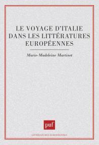 Le voyage d'Italie dans les littératures européennes
