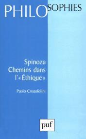 Spinoza. Chemins dans l'éthique