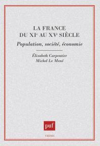 La France du XIe siècle : population, société, économie
