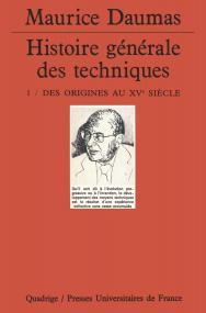 Histoire générale des techniques. Tome 1