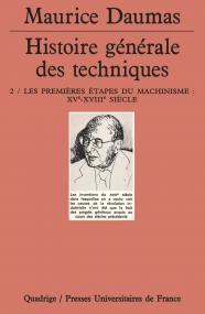 Histoire générale des techniques. Tome 2