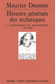 Histoire générale des techniques. Tome 3