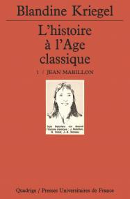 L'histoire de l'âge classique. Tome 1