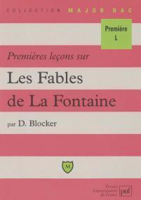 Premières leçons sur les « Fables » de La Fontaine