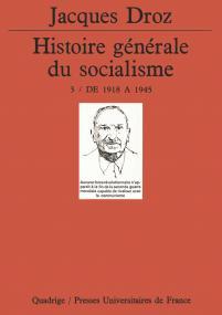 Histoire générale du socialisme. Tome 3