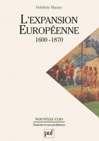 L'expansion européenne, 1600-1870