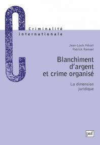 Blanchiment d'argent et crime organise. la dimension juridique
