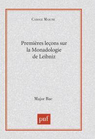 """Premières leçons sur """" la Monadologie """" de Leibniz"""