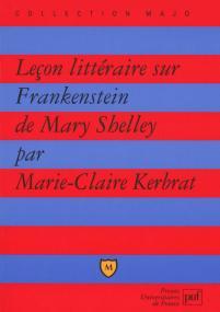 Leçon littéraire sur « Frankenstein » de Mary Shelley