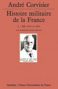 Histoire militaire de la France. Tome 2