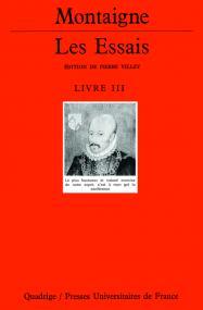 Les Essais. Livre III
