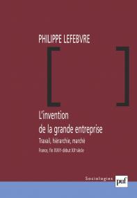 L'invention de la grande entreprise