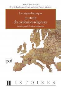 Origines historiques du statut des confessions religieuses dans les pays de l'Union européenne