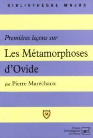 Premières leçons sur les « Métamorphoses » d'Ovide