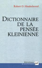 Dictionnaire de la pensée kleinienne