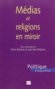 Médias et religions en miroir