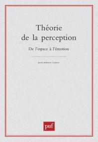 Théorie de la perception, de l'espace à l'émotion