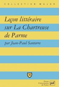 Leçon littéraire sur « La Chartreuse de Parme » de Stendhal