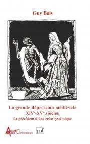 La grande dépression médiévale : XIVe et XVe siècles