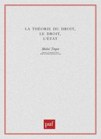 La théorie du droit, le droit, l'État