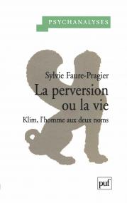 La perversion ou la vie