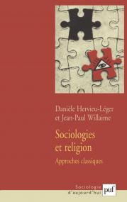 Sociologies et religion. Volume 1
