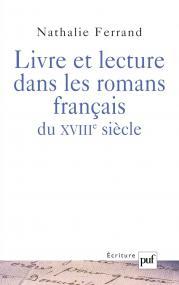Livre et lecture dans les romans français du XVIIIe siècle