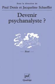 Devenir psychanalyste ?