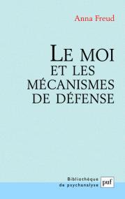 Le moi et les mécanismes de défense