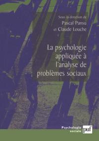 La psychologie appliquée à l'analyse des problèmes sociaux