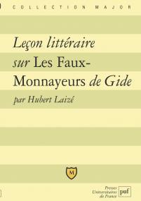 """Leçon littéraire sur """"les faux-monnayeurs"""" d'André Gide"""