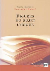 Figures du sujet lyrique