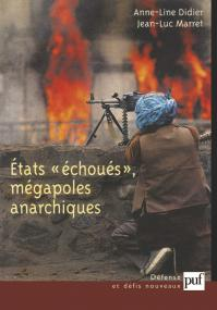 États échoués, mégapoles anarchiques