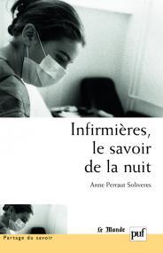 Infirmières, le savoir de la nuit