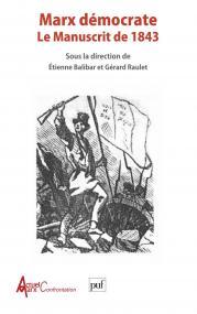 Marx démocrate : le manuscrit de 1843