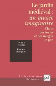 Le jardin médiéval : un musée imaginaire